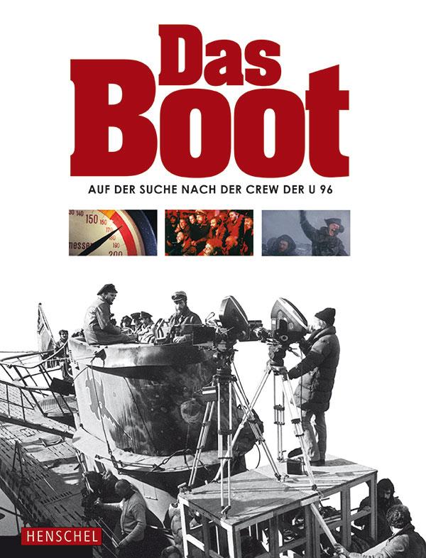 Katalog DAS BOOT. Auf der Suche nach der Crew der U 96
