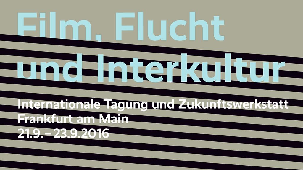 Film, Flucht und Interkultur