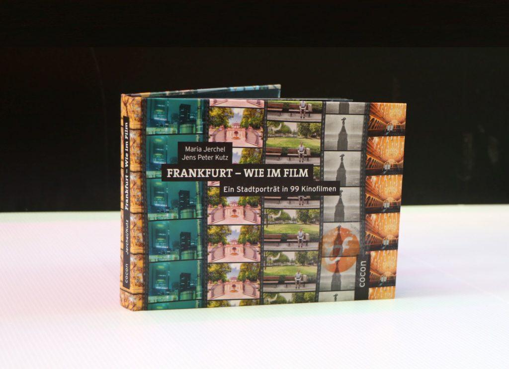 Frankfurt wie im Film: Ein Stadtporträt in 99 Kinofilmen